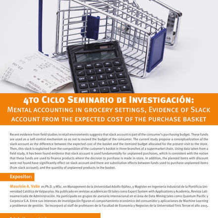 Seminario de Investigación Facultad Economía y Negocios. 4to Ciclo: Mental accounting in grocery settings: Evidence of Slack account from the expected cost of the purchase basket.