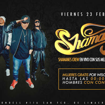 Santo Averno / Shamanes Crew / Vie 23 Feb