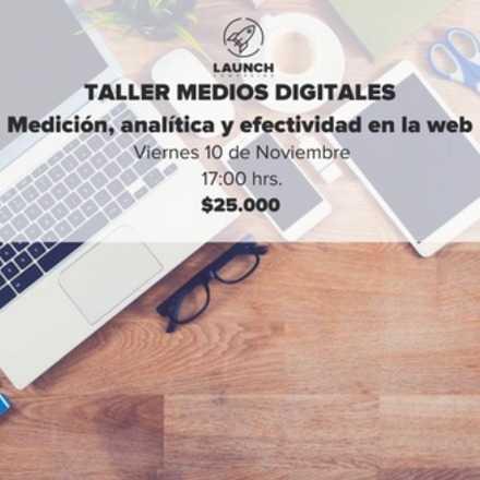 Taller Medios digitales: Medición, analítica y efectividad en la web