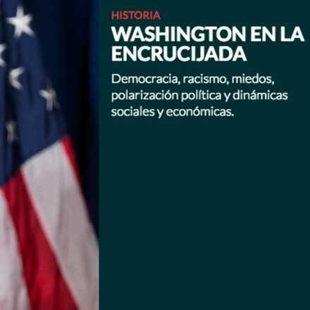 Washington en la encrucijada