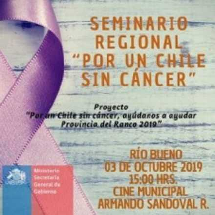 """Seminario Regional """"Por Un Chile sin Cáncer"""""""