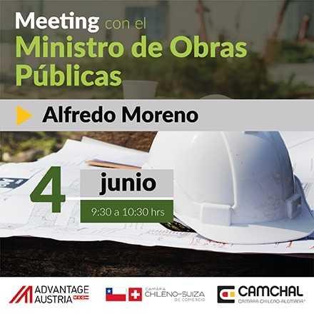 Meeting con el Ministro de Obras Públicas, Alfredo Moreno