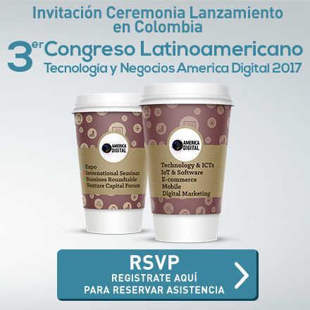 Ceremonia Lanzamiento Colombia 3er Congreso America Digital