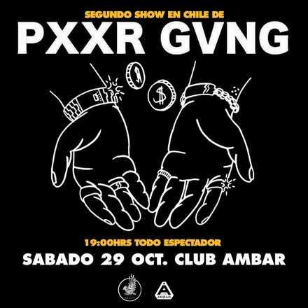 PXXR GVNG X2 SANTIAGO