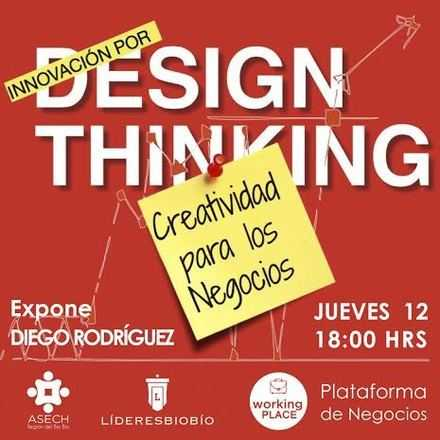 "Charla Design Thinking ""Innovación por Design Thinking"""