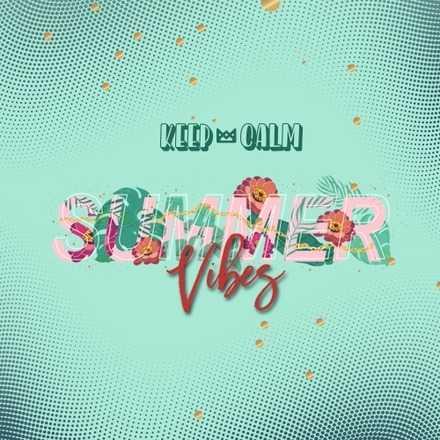Keep Calm Summer Vibes Vol. 13 // Preventa 2 // Ellas $7.000 C. 1 COVER // HOMBRES $8.000 C. 1 COVER