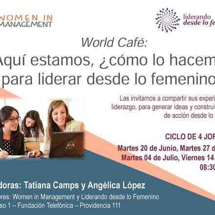 4 Encuentros World Café: El Valor Estratégico que Aportan las Mujeres en las Organizaciones