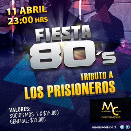 Fiesta 80 Tributo a Los Prisioneros