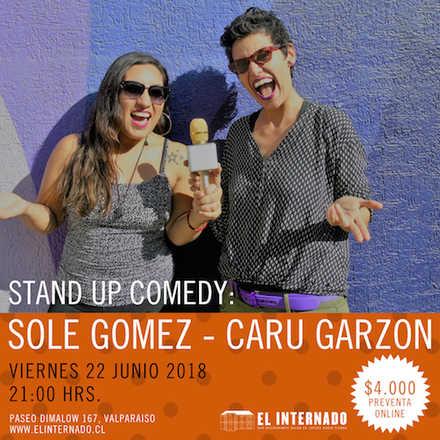 Stand Up Comedy - Sole Gómez y Caru Garzón