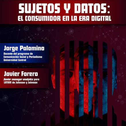 Sujeto y Datos: El Consumidor en la era digital