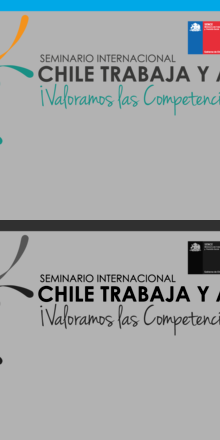 Seminario Internacional: Chile Trabaja y Aprende, 25 y 26 de Junio