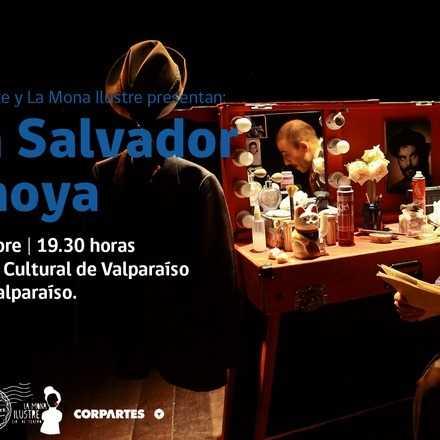 [Teatro] Juan Salvador Tramoya - La Mona Ilustre (19:30 hrs)