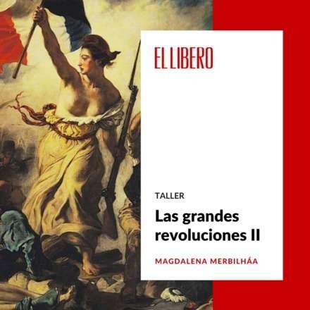 Las grandes revoluciones II