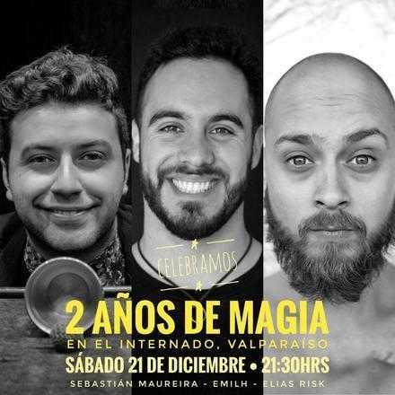 """Aniversario 2 Años de Magia """"Cerro Mágico"""" en El Internado"""