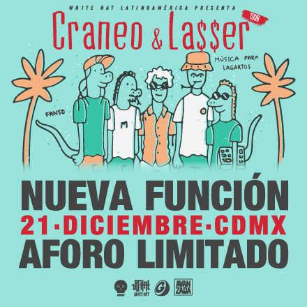 Craneo & Lasser en CDMX 2da Función