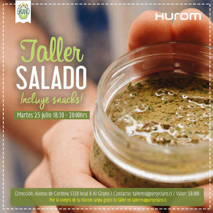 Taller Hurom Salado - incluye snacks!