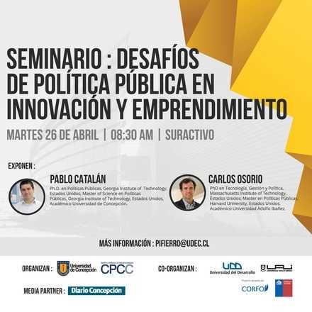 Seminario: Desafíos de política pública en innovación y emprendimiento