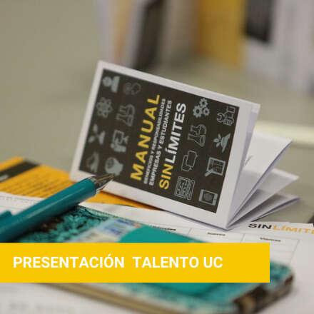 Presentación Talento UC: SinLímites e Innovando desde el aula