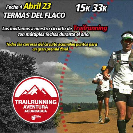 Trailrun Aventura Aconcagua Fecha 4 - Termas del Flaco