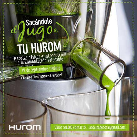 Taller Hurom CHICUREO - Sacándole el jugo a tu  Hurom