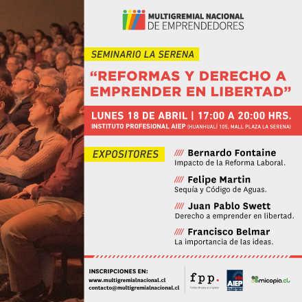 """SEMINARIO: """"REFORMAS Y DERECHO A EMPRENDER EN LIBERTAD"""""""