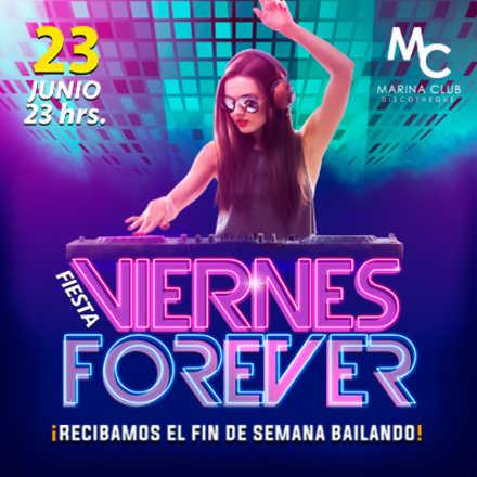 Fiesta Viernes Forever