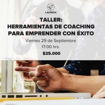 Taller: Herramientas de Coaching para emprender con éxito