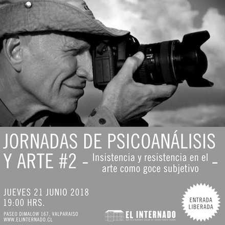 Jornadas de Psicoanálisis #2 – Insistencia y resistencia en el arte como goce subjetivo