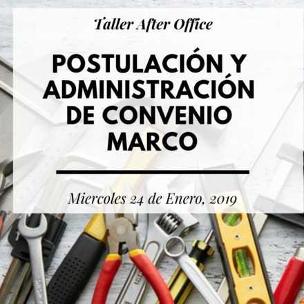Taller: Postulando y administrando convenio marco