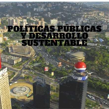 Políticas Públicas y Desarrollo Sustentable
