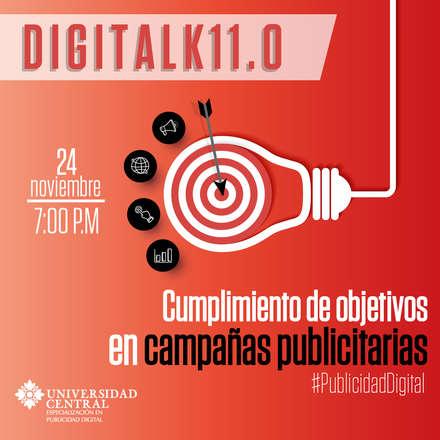 Digitalk 11.0 - Cumplimiento de objetivos en campañas publicitarias