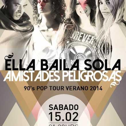 Ella Baila Sola y Amistades Peligrosas 15 febrero 22:00