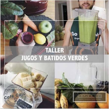 Jugos y Batidos Verdes con Nico Decarli - 23 Mayo