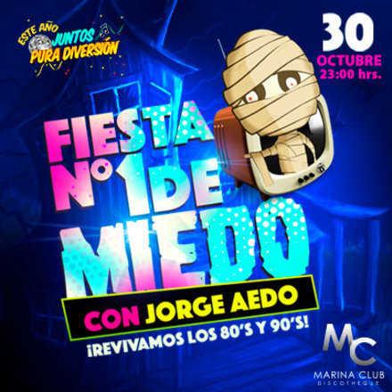 Fiesta N°1 de Miedo con Jorge Aedo