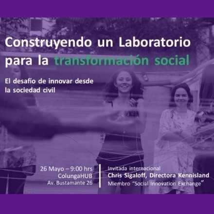 Construyendo un laboratorio para la transformación social