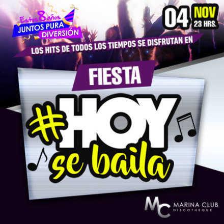 Fiesta Hoy se Baila!