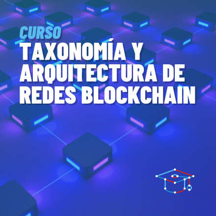 Arquitectura y taxonomía de blockchain - 2° versión