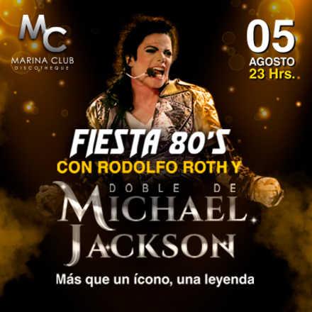 Fiesta 80's con Rodolfo Roth y doble de Michael Jackson