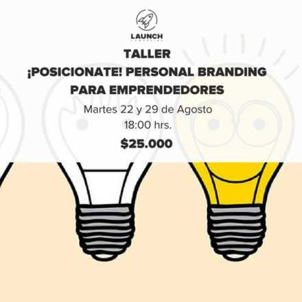 Taller: ¡Posiciónate! Personal Branding para emprendedores