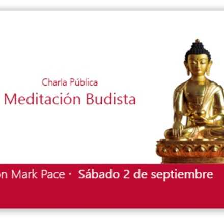 """Charla Pública """"Meditación Budista"""" con Mark Pace"""