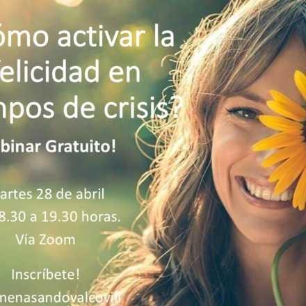 ¿Cómo activar la felicidad en tiempos de crisis?