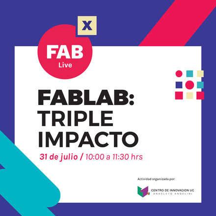 FabLab: Triple Impacto