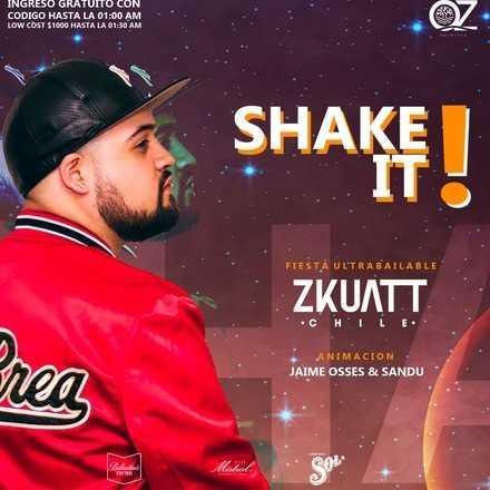 Viernes Shake it / Dj Zkuatt