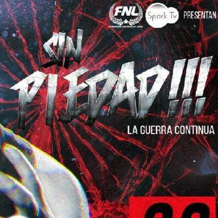 SIN PIEDAD!!! / Lucha libre chilena