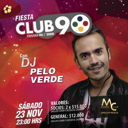 Fiesta Club 90 con Dj Pelo Verde