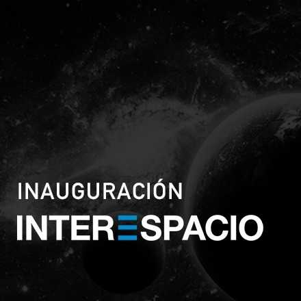 Inauguración InterEspacio