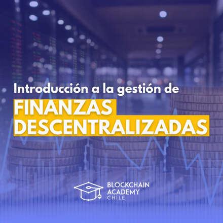 Introducción a la gestión de finanzas descentralizadas