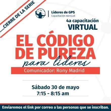 Cierre serie Capacitación virtual  Líderes GPS 30 mayo 2020