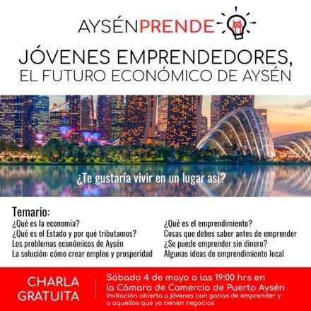 Jóvenes Emprendedores, El Futuro Económico de Aysén