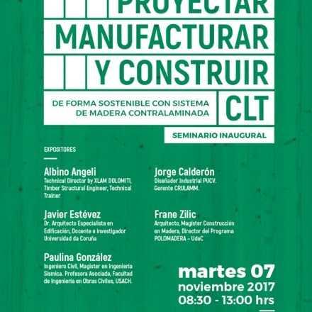 """Seminario Inaugural PDT """"Proyectar, manufacturar y construir de forma sostenible con sistema de madera contralaminada"""""""